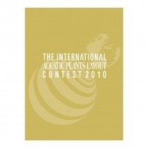 International Aquatic Plants Layout Contest Book 2010