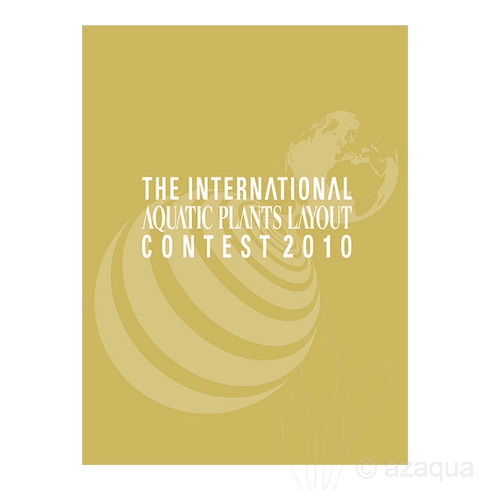 International Aquatic Plants Layout Contest Book 2010